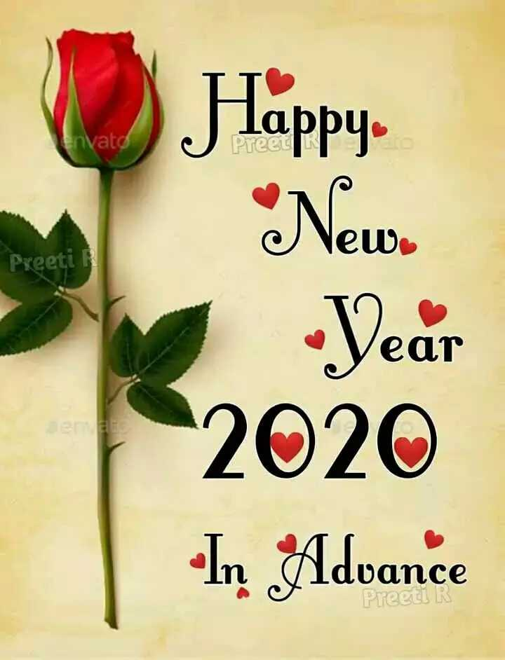 🙏happy new year advance🌷 - Happy Invato Preet * New Preeti Year 2020 In Advance Preell R - ShareChat