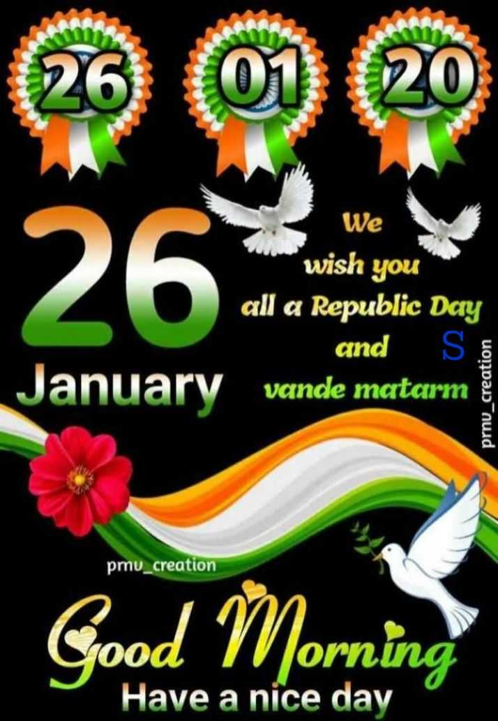 hii good morning friends - We wish you all a Republic Day and SE vande matarm January prnu _ creation pmu _ creation Good Morning Have a nice day - ShareChat