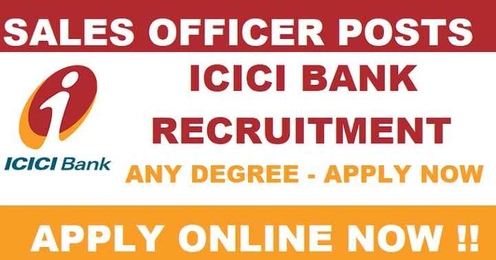 hyderabad jobs - SALES OFFICER POSTS ICICI BANK RECRUITMENT ICICI Bank ANY DEGREE - APPLY NOW APPLY ONLINE NOW ! ! - ShareChat