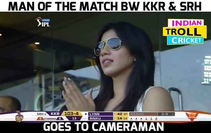 🏏 ipl 2019 - MAN OF THE MATCH BW KKR & SRH IPL INDIAN TROLL CRICKET SRH KKR STANDINGS 6 103 - 4 13 0 - 92 LYNN RINKU 42 37 RASHID 14 14 . . . 112 GOES TO CAMERAMAN - ShareChat