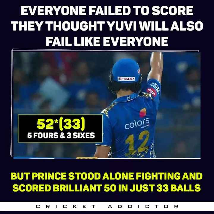 🏏 ipl 2019 - EVERYONE FAILED TO SCORE THEY THOUGHT YUVI WILL ALSO FAIL LIKE EVERYONE SHARP 52 * ( 33 ) colors Viacon 5 FOURS & 3 SIXES BUT PRINCE STOOD ALONE FIGHTING AND SCORED BRILLIANT 50 IN JUST 33 BALLS CRICKET ADDICTOR - ShareChat