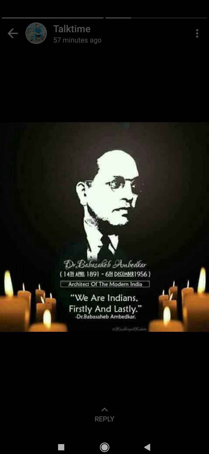 jai bheem - Talktime 57 minutes ago D Boadel Subedkar ( 14IH AL 1891 - 6IH DECEMBER 1956 ) Architect Of The Modern India We Are Indians , Firstly And Lastly . Dr . Babasaheb Ambedkar . REPLY - ShareChat