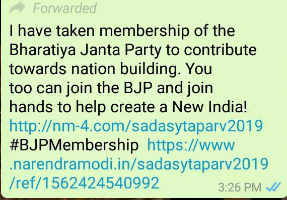 jai modi ji - - Forwarded I have taken membership of the Bharatiya Janta Party to contribute towards nation building . You too can join the BJP and join hands to help create a New India ! http : / / nm - 4 . com / sadasytaparv2019 # BJPMembership https : / / www . . narendramodi . in / sadasytaparv2019 / ref / 1562424540992 3 : 26 PM / / - ShareChat