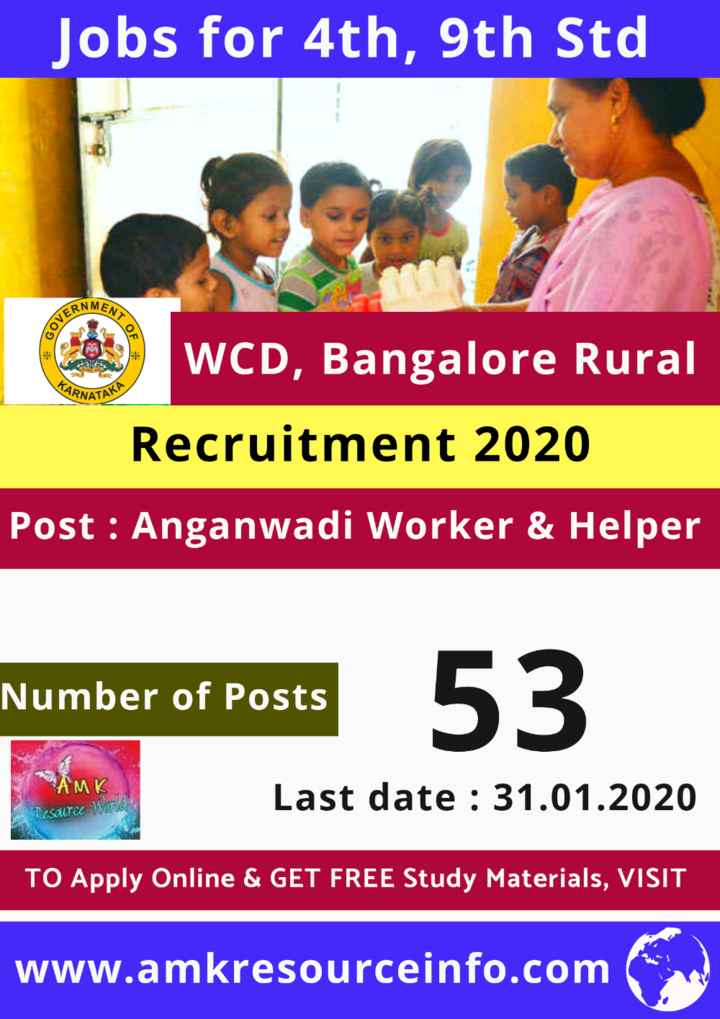 jobs - Jobs for 4th , 9th Std ENTO VERNM ARNATA WCD , Bangalore Rural Recruitment 2020 Post : Anganwadi Worker & Helper Number of Posts AMK Last date : 31 . 01 . 2020 UICE TO Apply Online & GET FREE Study Materials , VISIT www . amkresourceinfo . com - ShareChat