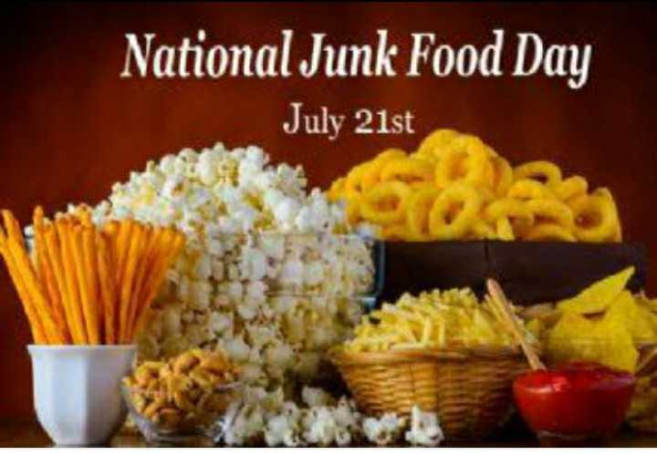junk food 🍕 - National Junk Food Day July 21st - ShareChat