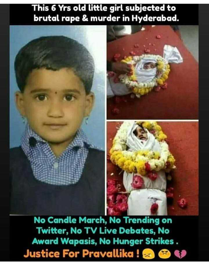 justice for all womens in India - This 6 Yrs old little girl subjected to brutal rape & murder in Hyderabad . No Candle March , No Trending on Twitter , No TV Live Debates , No Award Wapasis , No Hunger Strikes . Justice For Pravallika ! - ShareChat