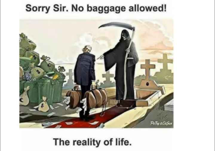 life???? - Sorry Sir . No baggage allowed ! Press The reality of life . - ShareChat