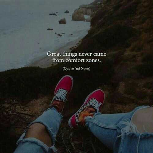 life - Great things never came from comfort zones . ( Quotes ' nd Notes ) - ShareChat