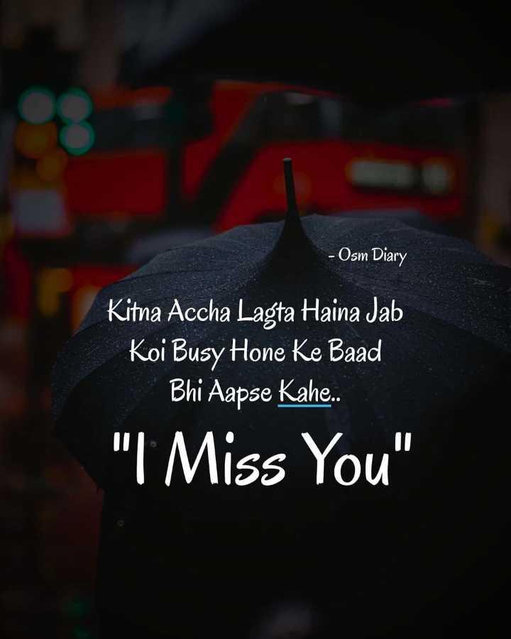 💋Love🌹Birds🐥 - - Osm Diary Kitna Accha Lagta Haina Jab Koi Busy Hone Ke Baad Bhi Aapse Kahe . . I Miss You - ShareChat