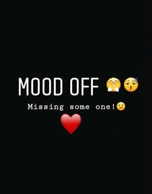 love failure 💔💔 - MOOD OFF 26 Missing some one ! - ShareChat