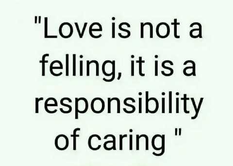 love status💕💕 - Love is not a felling , it is a responsibility of caring - ShareChat