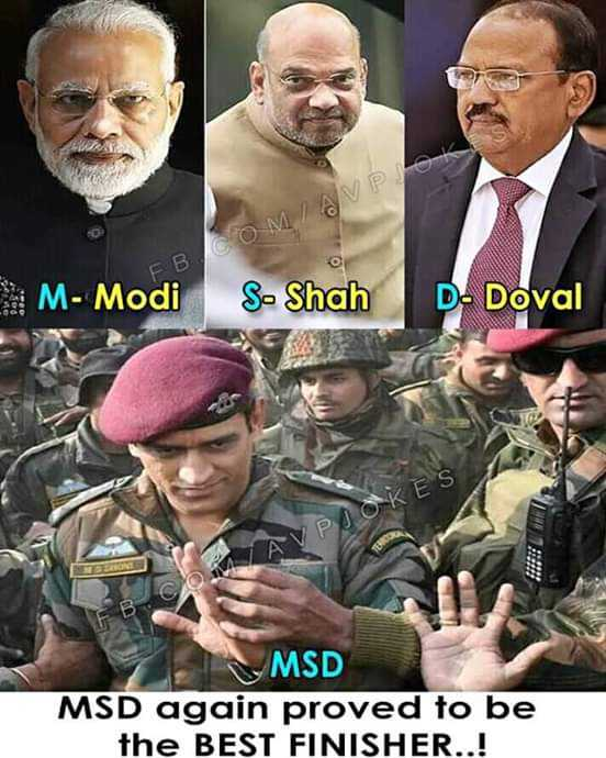 m.s dhoni - SOM AVP M - Modi S - Shah D - Doval COMA V PJOKES MSD MSD again proved to be the BEST FINISHER . . ! - ShareChat