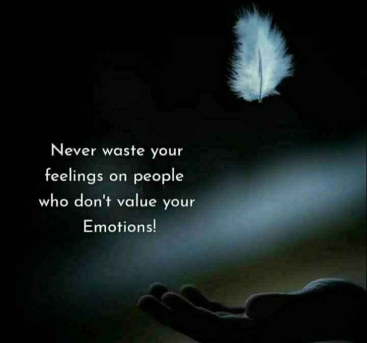 mere vichar👈👈👈 - Never waste your feelings on people who don ' t value your Emotions ! - ShareChat