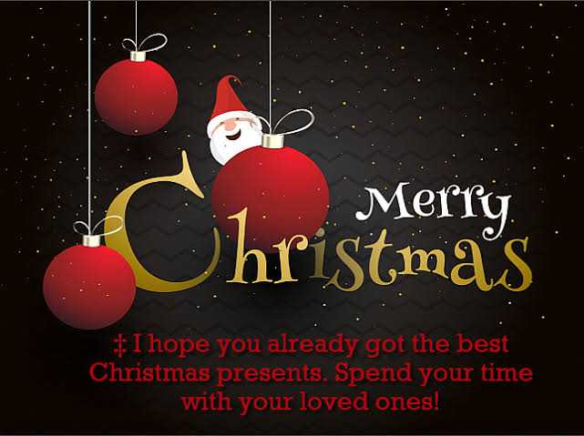 merry christmas - Merry Christmas I hope you already got the best Christmas presents . Spend your time with your loved ones ! - ShareChat