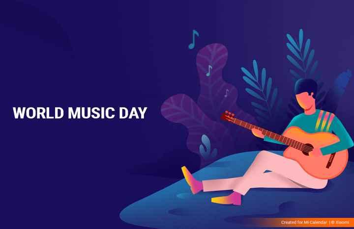 music day - WORLD MUSIC DAY BE Created for Mi Calendar © Xiaomi - ShareChat