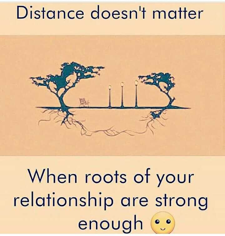 my love - Distance doesn ' t matter When roots of your relationship are strong enough - ShareChat