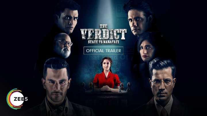 new movie - THE VERDICT STATE VS NANAVATI OFFICIAL TRAILER ZEE5 - ShareChat