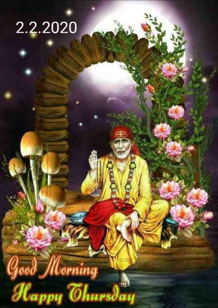 🙏🏻om sai ram🙏🏻 - 2 . 2 . 2020 2 . 2 . 2020 Good Florning Happy Thursday - ShareChat