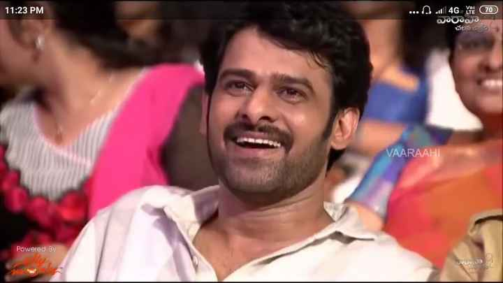 prabhas - 11 : 23 PM . . . all 4G . Kil ( 70 ) ఎU , చలన చిత్రం ' VAARAAHI Powered By DOహ , కటికం - - ShareChat