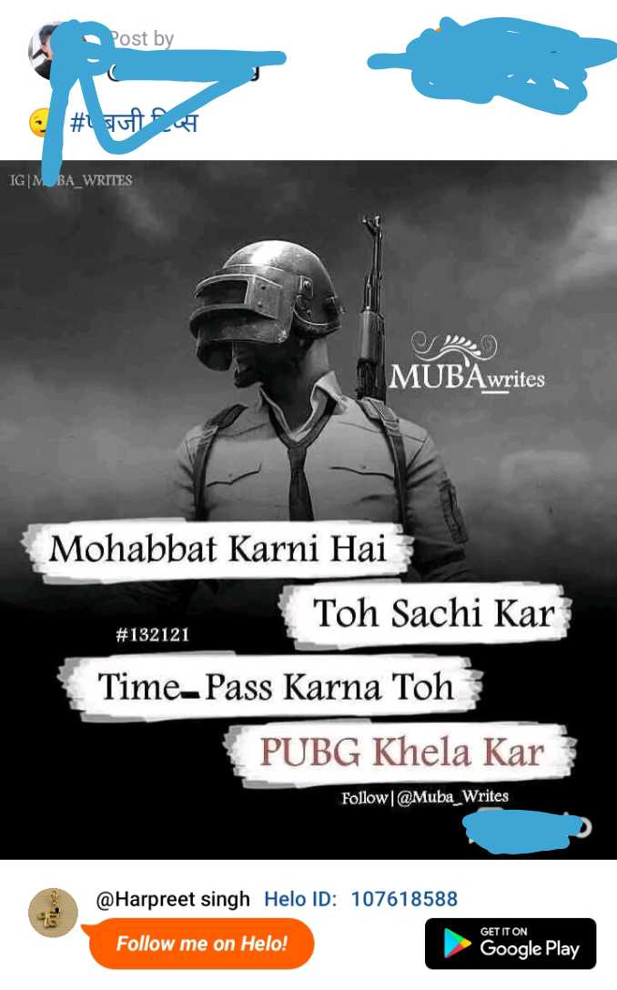 😂😜pubg/ਵਾਲੇ - Post by # Juta TG | MBA _ WRITES MUBAwrites Mohabbat Karni Hai Toh Sachi Kar # 132121 Time - Pass Karna Toh PUBG Khela Kar Follow @ Muba Writes @ Harpreet Singh ID : 107618588 GET IT ON Follow me on ! Google Play - ShareChat