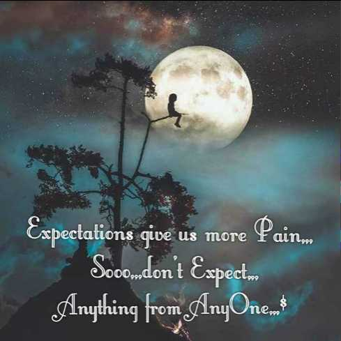 sad😩 - Expectations give us more Painm Sooow , dont Expect Anything from AnyOnemo - ShareChat