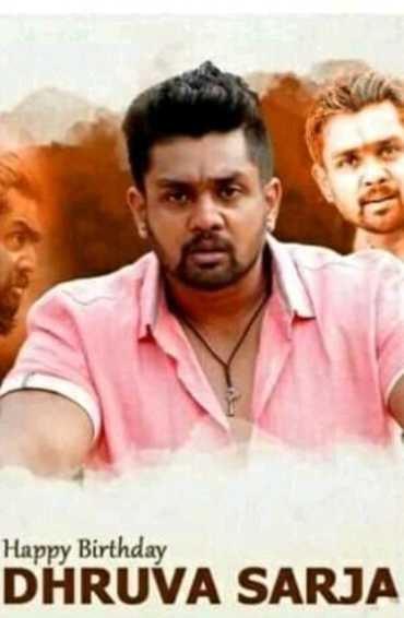 sarja - Happy Birthday DHRUVA SARJA - ShareChat