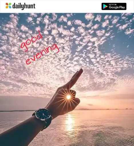 shubha sayankala - dailyhunt ST Google Play good evening - ShareChat