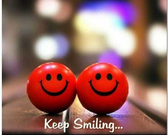 smile ☺️ - Keep Smiling . . . - ShareChat