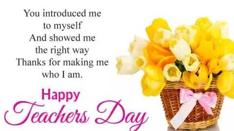 teachers day - You introduced me to myself And showed me the right way Thanks for making me who I am . Happy Teachers Day - ShareChat
