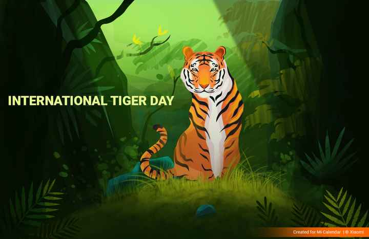 tiger - INTERNATIONAL TIGER DAY Created for Mi Calendar | Xiaomi - ShareChat