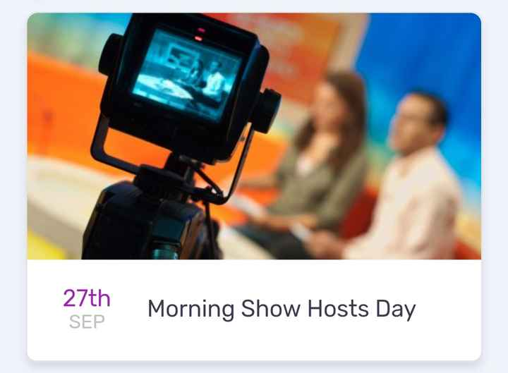 today's events ⌛ - 27th SEP Morning Show Hosts Day - ShareChat